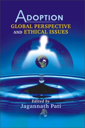 Adoption Global Perspective and Ethical Issues