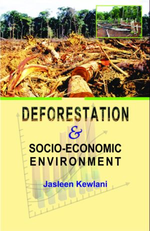 Deforestation and Socio-Economic Environment