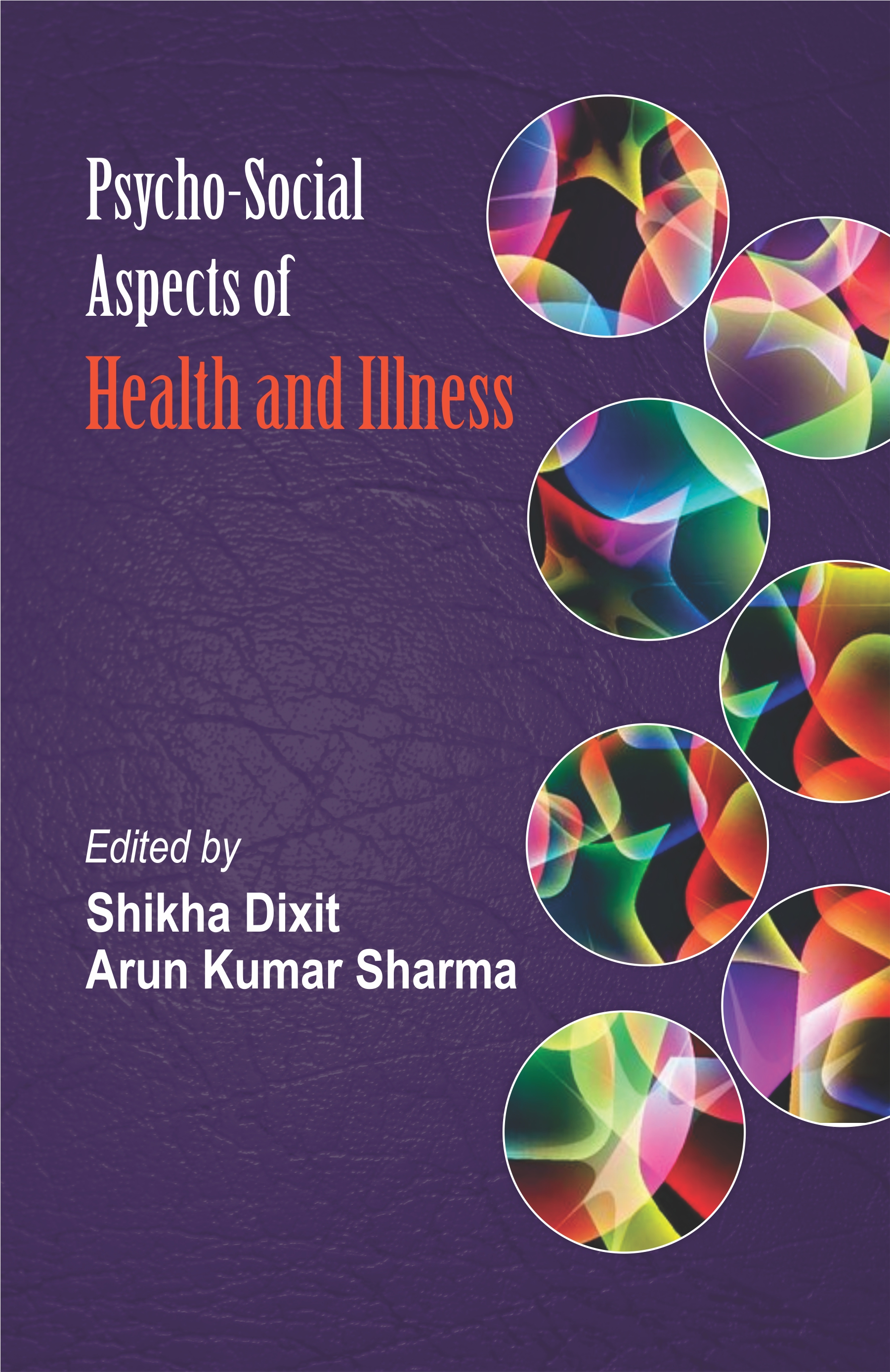 Psycho Social Aspects of Health and Illness