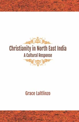 Christianity in North East India: A Cultural Response