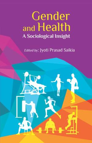 Gender and Health: A Sociological Insight