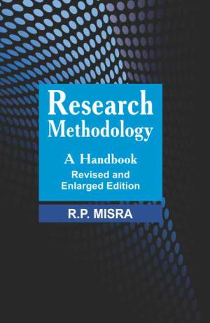 Research Methodology: A Handbook (Revised and Enlarged Edition)