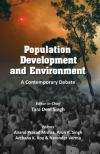 Population Development and Environment: A Contemporary Debate