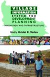 Village Information System For Development Planning: Innovation and Infrastructure
