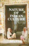 Nature of Indian Culture