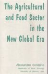 Agricultural and Food Sector in the New Global Era (The)