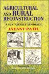 Agricultural and Rural Reconstruction: A Sustainable Approach