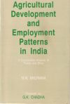 Agricultural Development and Employment Patterns in India: A Comparative Analysis of Punjab and Bihar