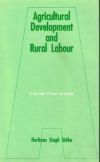 Agricultural Development and Rural Labour: A Case Study of Punjab and Haryana