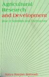 Agricultural Research and Development: Role of Scientists and Technocrats