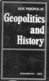 Basic Principles of Geopolitics and  History: Theoretical Aspects of Inter National Relations