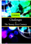 Challenges of the Twenty First Century