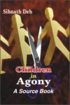 Children in Agony: A Source Book