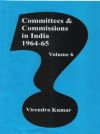 Committees and Commissions in India 1964-65 (Volume-6)