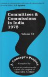 Committees and Commissions in India 1975 (Volume-13)