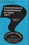 Committees and Commissions in India 1977 (Volume-15 Part A)