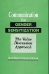 Communication for Gender Sensitization: The Value Discussion Approach