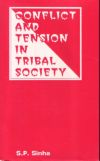 Conflict and Tension in Tribal Society