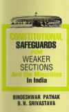 Constitutional Safeguards for Weaker Sections and the Minorities in India