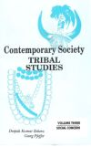 Contemporary Society Tribal Studies: Social Concern (Volume-3)