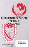 Contemporary Society Tribal Studies: Social Realities (Volume-4)
