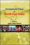 Development Vision of North East India