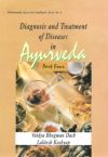 Diagnosis and Treatment of Diseases in Ayurveda (Part 4)