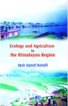 Ecology and Agriculture in the Himalayan Region: Problems and Prospects of Agricultural Development in North Western Himalayas