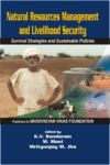Natural Resources Management and Livelihood Security: Survival Strategies and Sustainable Policies