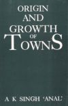 Origin and Growth of Towns