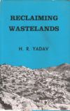 Reclaiming Wastelands: A Case Study of Amethi Block District Sultanpur