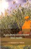 Agricultural Environment and Health