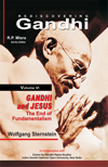 Gandhi and Jesus: The End of Fundamentalism