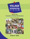 Village Information System: Innovation of Human Infrastructure (Volume-2)