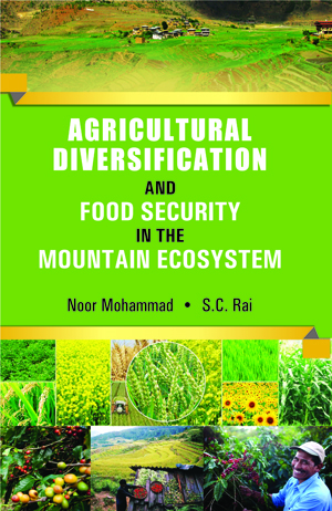 Agricultural Diversification and Food Security in The Mountain Ecosystem