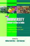 Biodiversity Conservation in India: Management Practices, Livelihood Concerns and Future Options