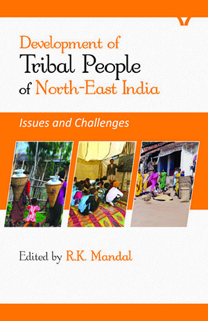 Development of Tribal People of North-East India