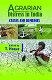 Agrarian Distress in India: Causes and Remedies
