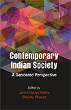 Contemporary Indian Society: A Gendered Perspective