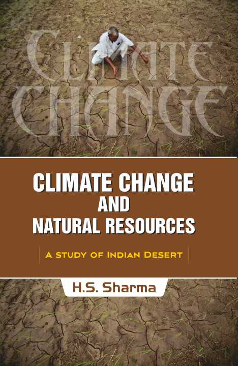 Climate Change and Natural Resources : A Study of Indian Desert
