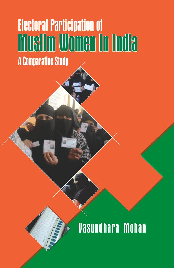 Electoral Participation of Muslim Women in India: A Comparative Study